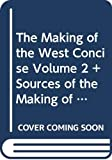 Martin, Thomas R.: The Making of the West Concise Volume 2 + Sources of the Making of the West: Concise Volume 2 And Candide