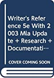 Hacker, Diana: Writer's Reference 5e with 2003 MLA Update and Research & Documentation in the: Electronic Age 3e