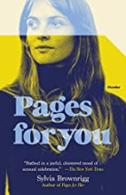 Pages for You: A Novel by Sylvia Brownrigg