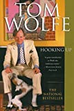 Wolfe, Tom: Hooking Up