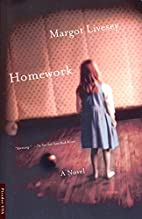Homework by Margot Livesey