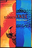 Knox, Elizabeth: Black Oxen