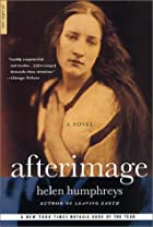 Afterimage: A Novel by Helen Humphreys