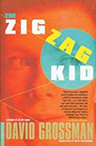 The Zigzag Kid by David Grossman