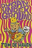 De Haven, Tom: Dugan Under Ground: A Novel