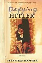 Defying Hitler: A Memoir by Sebastian…