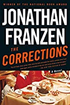 The Corrections: A Novel by Jonathan Franzen