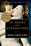 Llosa, Mario Vargas: In Praise of the Stepmother