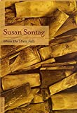 Sontag, Susan: Where the Stress Falls
