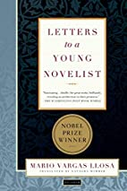Letters to a Young Novelist by Mario Vargas…