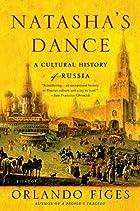 Natasha's Dance: A Cultural History of…