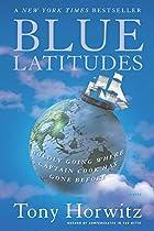 Blue Latitudes: Boldly Going Where Captain…