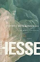 Pictor's Metamorphoses and Other Fantasies…