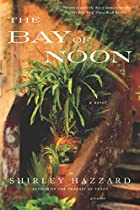 The Bay of Noon by Shirley Hazzard