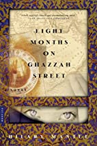 Eight Months on Ghazzah Street by Hilary…