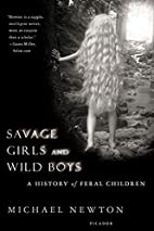 Savage Girls and Wild Boys: A History of…