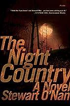 The Night Country: A Novel by Stewart O'Nan