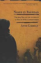 Naked in Baghdad: The Iraq War as Seen by…