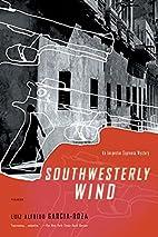 Southwesterly Wind by L. A. García-Roza