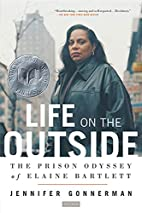 Life on the Outside: The Prison Odyssey of…