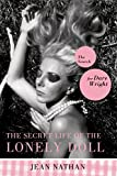 Nathan, Jean: The Secret Life Of The Lonely Doll: The Search For Dare Wright