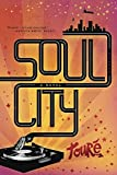 Touré: Soul City: A Novel