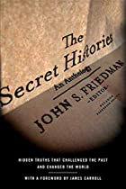 The Secret Histories: Hidden Truths That…