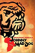Johnny Mad Dog: A Novel by Emmanuel…