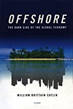 Offshore: The Dark Side of the Global…