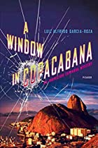 A Window in Copacabana by L. A. García-Roza