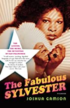 The Fabulous Sylvester: The Legend, the…