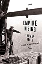 Empire Rising by Thomas Kelly