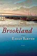 Brookland by Emily Barton
