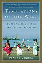 Temptations of the West: How to Be Modern in…