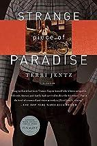 Strange Piece of Paradise by Terri Jentz