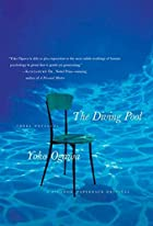 The Diving Pool: Three Novellas by Yoko…