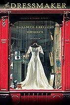 The Dressmaker by Elizabeth Birkelund…