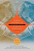 James Tiptree, Jr.: The Double Life of Alice…
