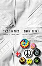 The Sixties: Big Ideas, Small Books by Jenny…