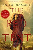 The Red Tent: A Novel by Anita Diamant