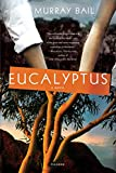 Bail, Murray: Eucalyptus