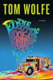 Wolfe, Tom: The Electric Kool-Aid Acid Test