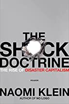 The Shock Doctrine: The Rise of Disaster…