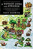 Horwitz, Tony: A Voyage Long and Strange: On the Trail of Vikings, Conquistadors, Lost Colonists, and Other Adventurers in Early America