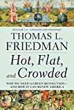 Friedman, Thomas L.: Hot, Flat, and Crowded: Why We Need a Green Revolution - and How It Can Renew America, Release 2.0