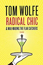 Radical Chic and Mau-Mauing the Flak…