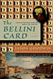 Goodwin, Jason: The Bellini Card (Investigator Yashim)