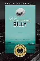 Charming Billy: A Novel by Alice McDermott
