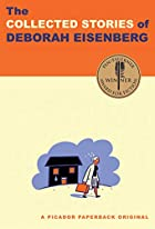 The Collected Stories of Deborah Eisenberg…