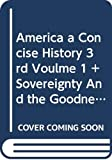 Rowlandson, Mary: America a Concise History 3rd Voulme 1 + Sovereignty And the Goodness of God & Jesuit Relations & Cherokee Removal 2nd & Common Sense